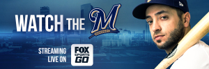 Watch the Brewers on FSGO_300x100_no sponsor
