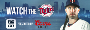 Watch the Twins on FSGO_300x100_Coors Light