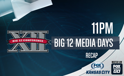Big12-recap-FSKC-tune-in-071718